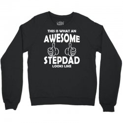 Awesome Stepdad Looks Like Crewneck Sweatshirt | Artistshot