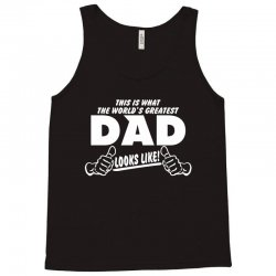 World's Greatest Dad Looks Like Tank Top | Artistshot