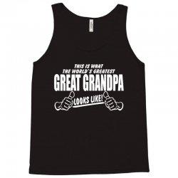 World's Greatest Great Grandpa Looks Like Tank Top   Artistshot