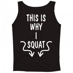 This Is Why I Squat Tank Top   Artistshot