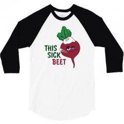 This Sick Beet 3/4 Sleeve Shirt | Artistshot