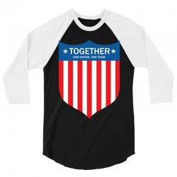 Together (One Nation. One Team) 3/4 Sleeve Shirt | Artistshot