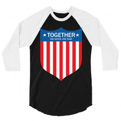 Together (one Nation. One Team) 3/4 Sleeve Shirt Designed By Tshiart