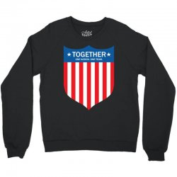 Together (One Nation. One Team) Crewneck Sweatshirt | Artistshot