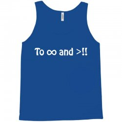To Infinity And Beyond Tank Top | Artistshot