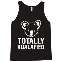 Totally Koalafied Tank Top | Artistshot