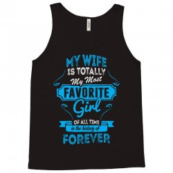 Totally My Most Favorite Girl Tank Top | Artistshot