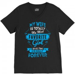 Totally My Most Favorite Girl V-Neck Tee | Artistshot