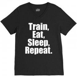 EAT. SLEEP. TRAIN. REPEAT. V-Neck Tee | Artistshot