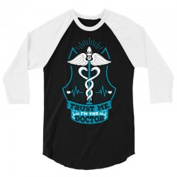 Trust Me I'm The Doctor. 3/4 Sleeve Shirt | Artistshot