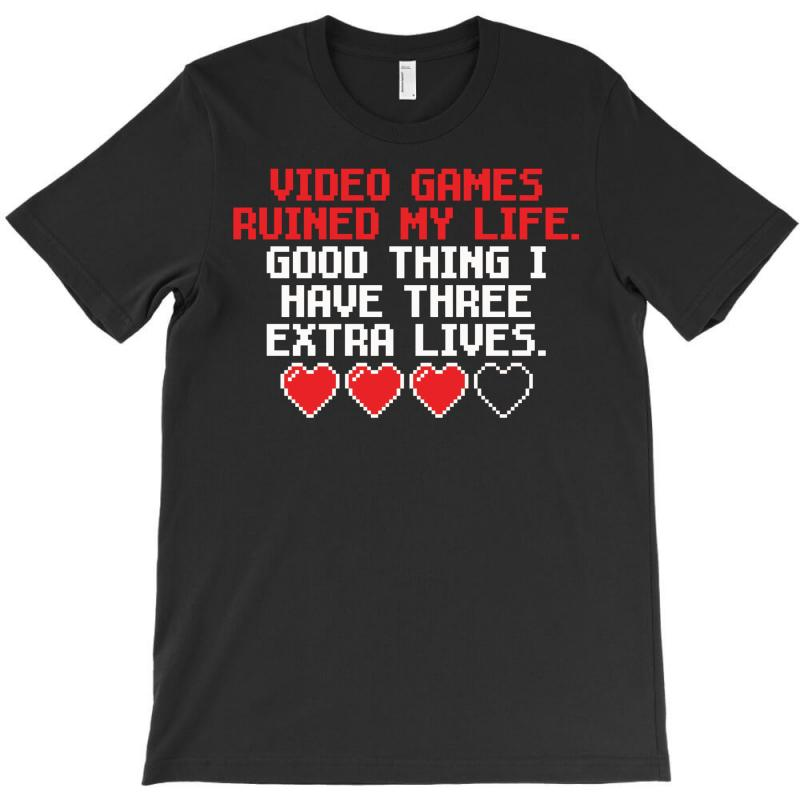 Video Games Ruined My Life T-shirt | Artistshot