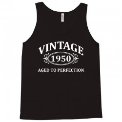 Vintage 1950 Aged to Perfection Tank Top   Artistshot