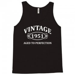 Vintage 1951 Aged to Perfection Tank Top | Artistshot