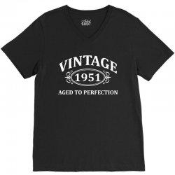 Vintage 1951 Aged to Perfection V-Neck Tee | Artistshot