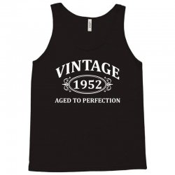 Vintage 1952 Aged to Perfection Tank Top | Artistshot