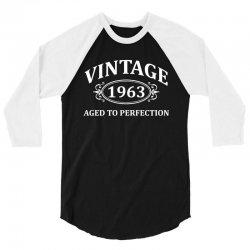 Vintage 1963 Aged to Perfection 3/4 Sleeve Shirt | Artistshot