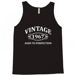 Vintage 1967 Aged to Perfection Tank Top | Artistshot