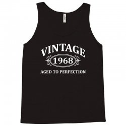 Vintage 1968 Aged to Perfection Tank Top | Artistshot