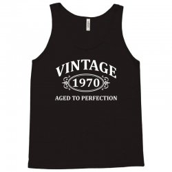 Vintage 1970 Aged to Perfection Tank Top   Artistshot