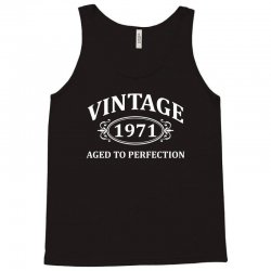 Vintage 1971 Aged to Perfection Tank Top | Artistshot