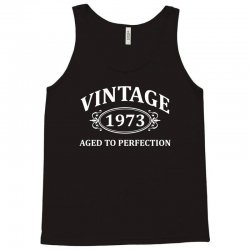 Vintage 1973 Aged to Perfection Tank Top | Artistshot