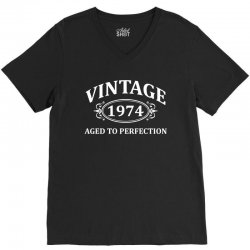 Vintage 1974 Aged to Perfection V-Neck Tee | Artistshot