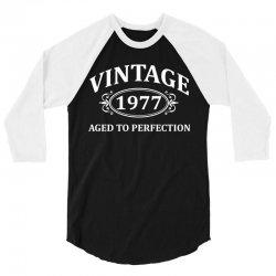 Vintage 1977 Aged to Perfection 3/4 Sleeve Shirt | Artistshot