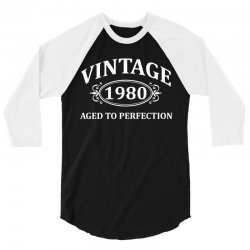 Vintage 1980 Aged to Perfection 3/4 Sleeve Shirt | Artistshot