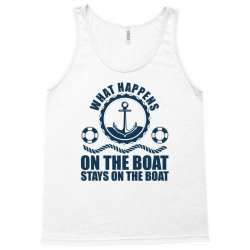 What Happens On The Boat...Stays On The Boat Tank Top | Artistshot