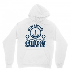 What Happens On The Boat...Stays On The Boat Unisex Hoodie | Artistshot