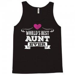 Worlds Best Aunt Ever Tank Top | Artistshot
