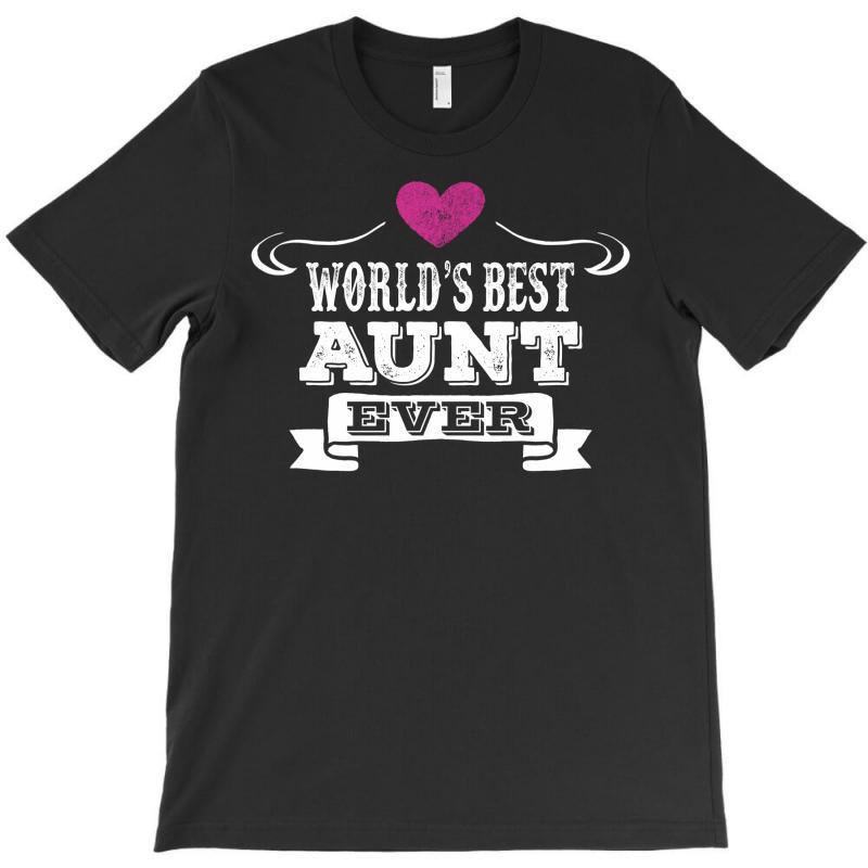Worlds Best Aunt Ever T-shirt | Artistshot