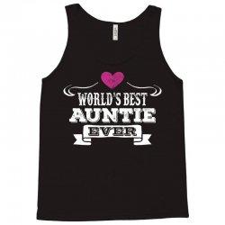 Worlds Best Auntie Ever Tank Top | Artistshot