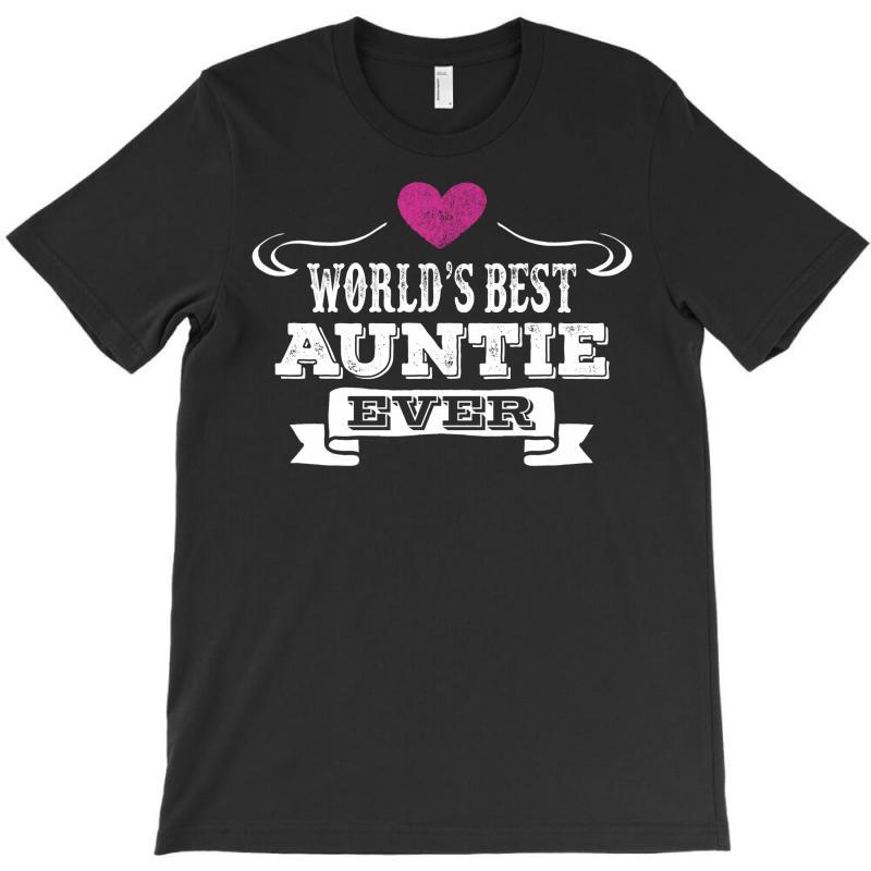 Worlds Best Auntie Ever T-shirt | Artistshot