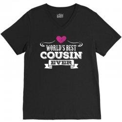 Worlds Best Cousin Ever V-Neck Tee   Artistshot