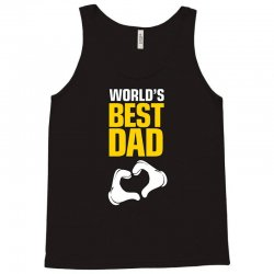 World's Best Dad Ever Tank Top | Artistshot