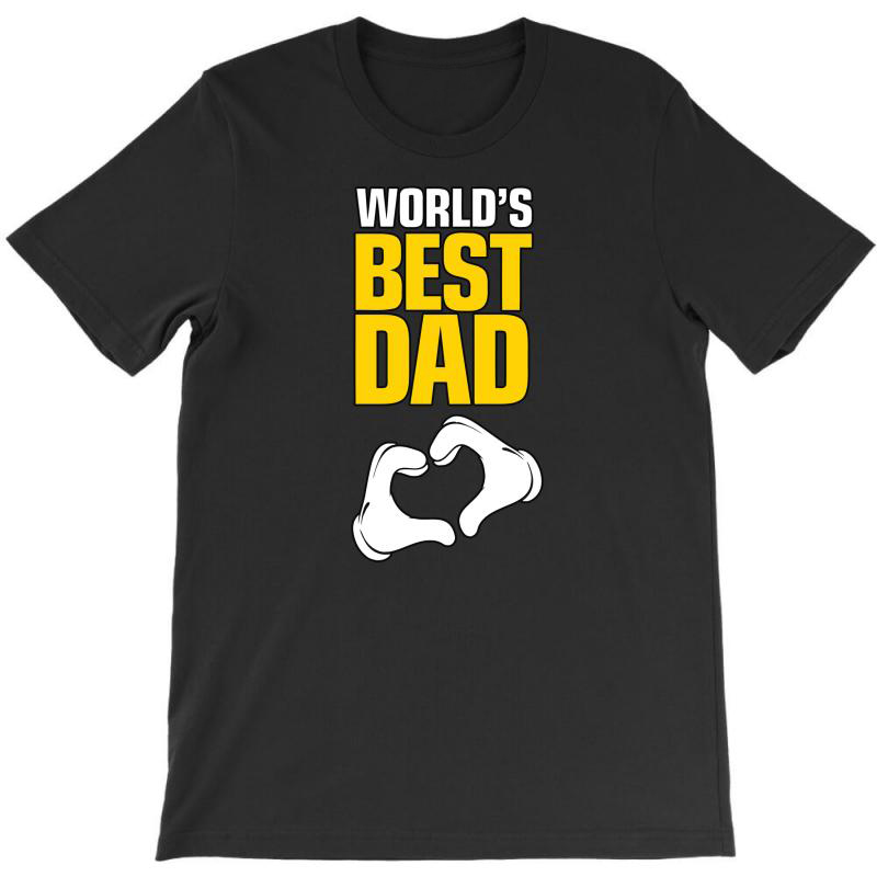 World's Best Dad Ever T-shirt | Artistshot