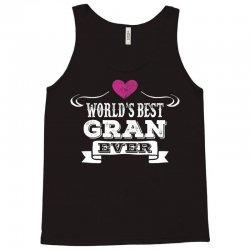 World's Best Gran Ever Tank Top | Artistshot