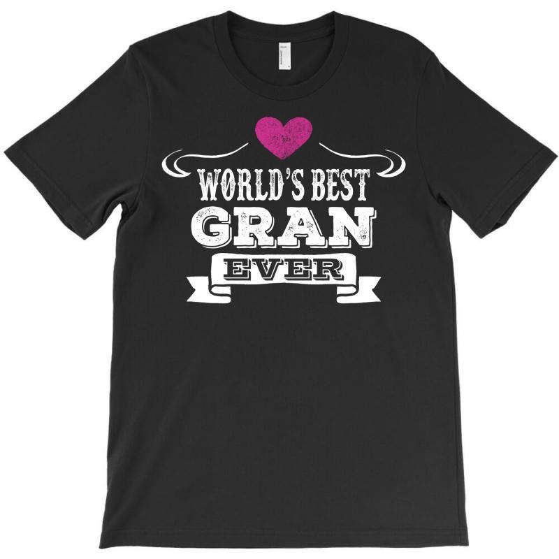 World's Best Gran Ever T-shirt | Artistshot