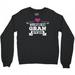 World's Best Gran Ever Crewneck Sweatshirt | Artistshot