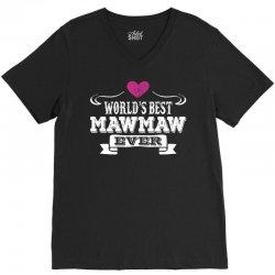 World's Best Mawmaw Ever V-Neck Tee | Artistshot