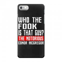 who the fook is that guy conor mcgregor iPhone 7 Case   Artistshot