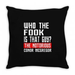 who the fook is that guy conor mcgregor Throw Pillow   Artistshot