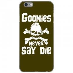 GOONIES NEVER Say DIE iPhone 6/6s Case | Artistshot