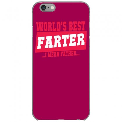 World's Best Farter I Mean Father Iphone 6/6s Case Designed By Specstore