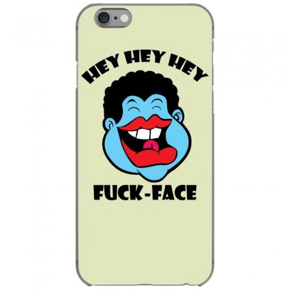 Hey Hey Hey Fuck Face Iphone 6/6s Case Designed By Specstore