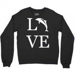 love dolphin Crewneck Sweatshirt | Artistshot