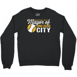 Travis Shaw - Mayor of Ding Dong City Crewneck Sweatshirt | Artistshot