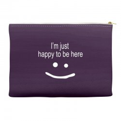 happy to be here Accessory Pouches | Artistshot