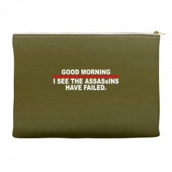 good morning i see the assassins have failed Accessory Pouches | Artistshot